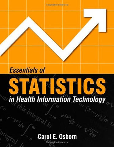 Essentials Of Statistics In Health Information Technology