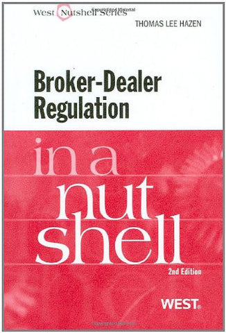 Broker-Dealer Regulation in a Nutshell