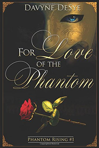 For Love of the Phantom (Phantom Rising)