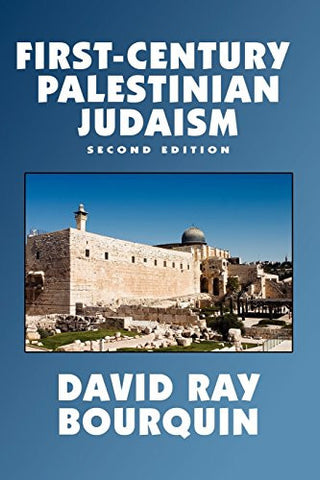 First-Century Palestinian Judaism (Studies in Judaica and the Holocaust,)