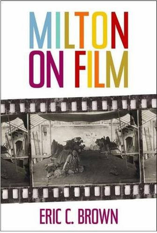 Milton on Film (Medieval & Renaissance Literary Studies)