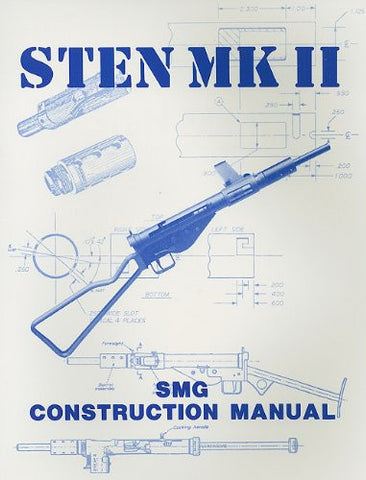 Sten Mk II Construction Manual