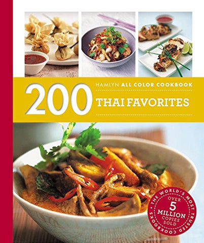 200 Thai Favorites (Hamlyn All Color)
