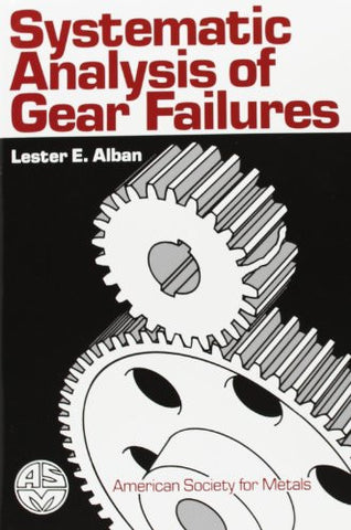 Systematic Analysis of Gear Failures