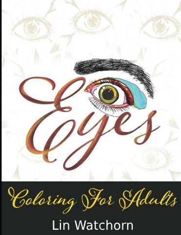 Eyes: Coloring For Adults