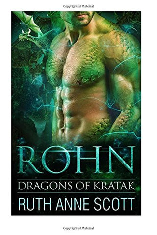 Rohn (Dragons of Kratak) (Volume 1)
