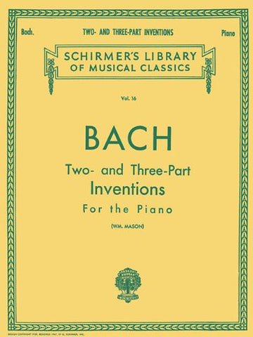 Bach: Two- and Three-Part Inventions for the Piano, Vol. 16 (Schirmer's Library of Musical Classics)