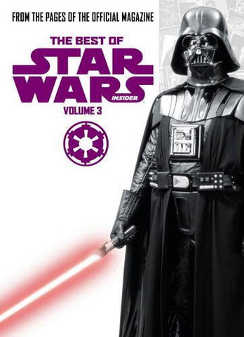 Best of Star Wars Insider: Volume 3 (The Best of Star Wars Insider)