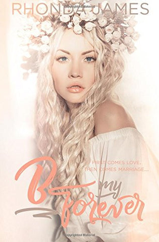 B my Forever: Wedding Novella (Sticks & Hearts Series) (Volume 4)
