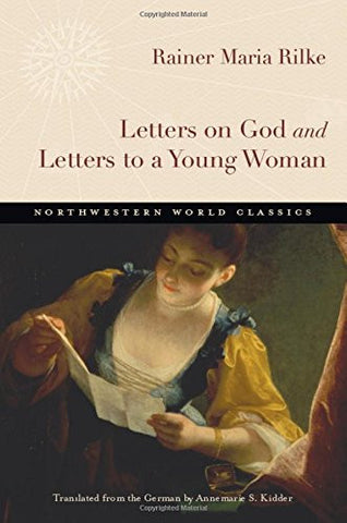 Letters on God and Letters to a Young Woman (Northwestern World Classics)