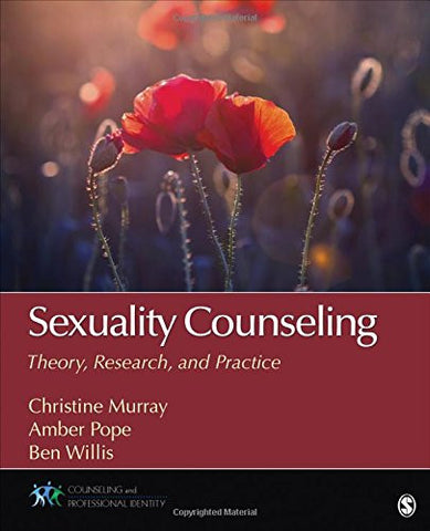 Sexuality Counseling: Theory, Research, and Practice (Counseling and Professional Identity)