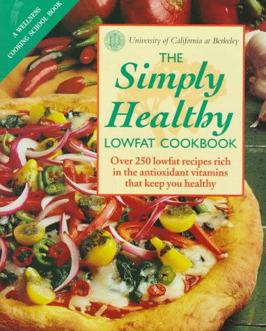 The Simply Healthy Lowfat Cookbook
