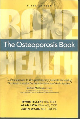 The Osteoporosis Book: Bone Health