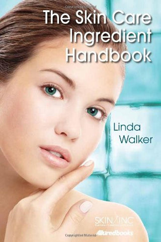 The Skin Care Ingredient Handbook