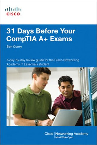 31 Days Before Your  CompTIA A+ Exams