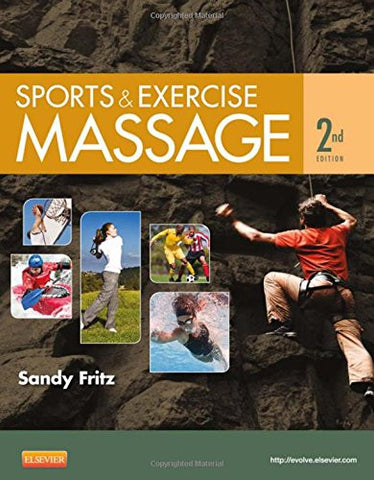 Sports & Exercise Massage: Comprehensive Care for Athletics, Fitness, & Rehabilitation, 2e