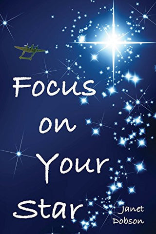 Focus on Your Star