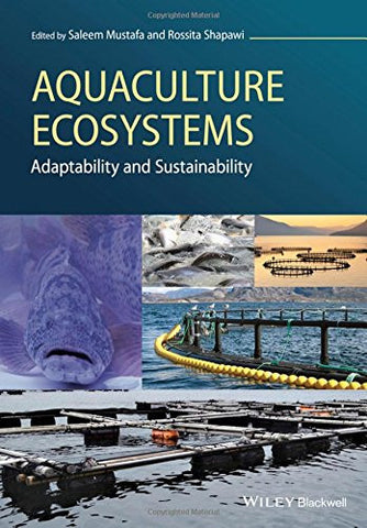 Aquaculture Ecosystems: Adaptability and Sustainability