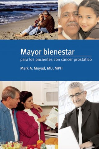 Mayor bienestar para los pacientes con cancer prostatico (Spanish Edition)