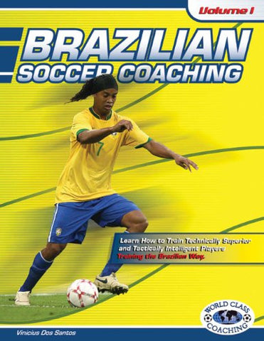 Brazilian Soccer Coaching Volume 1