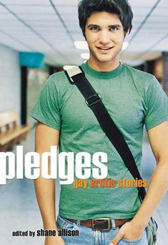 Pledges: Gay Erotic Stories