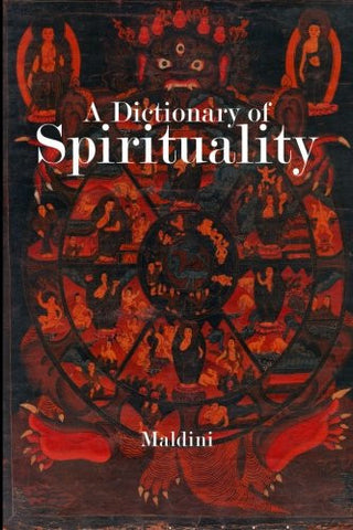 A Dictionary of Spirituality