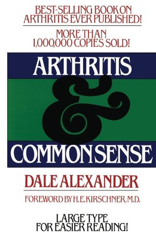 Arthritis and Common Sense (Fireside Books (Holiday House))