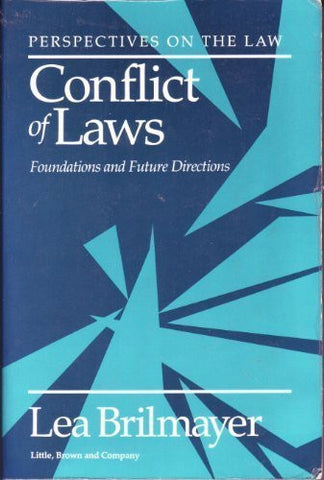 Conflict of Laws: Foundations and Future Directions