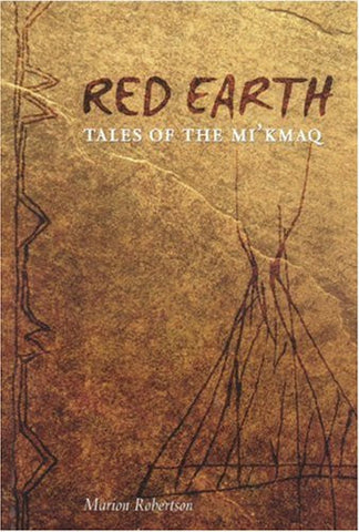 Red Earth: Tales of the Mi'kmaq