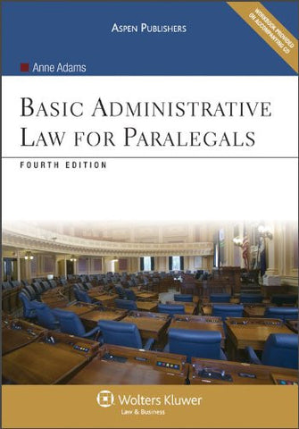 Basic Administrative Law for Paralegals 4e