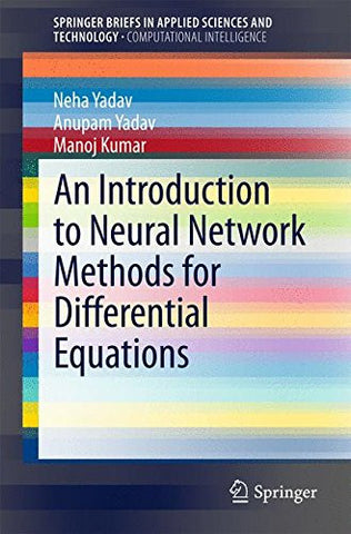 An Introduction to Neural Network Methods for Differential Equations (SpringerBriefs in Applied Sciences and Technology)