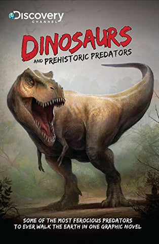 Discovery Channels Dinosaurs & Prehistoric Predators (Discovery Channel Books)