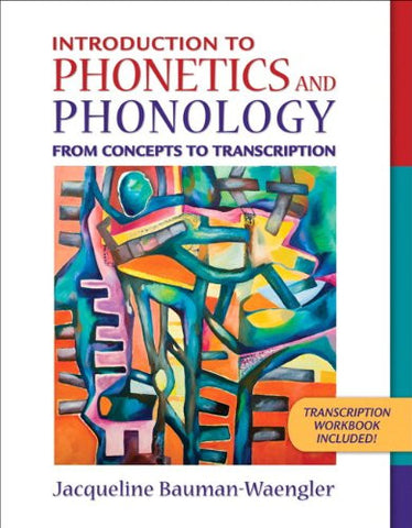 Introduction to Phonetics and Phonology: From Concepts to Transcription