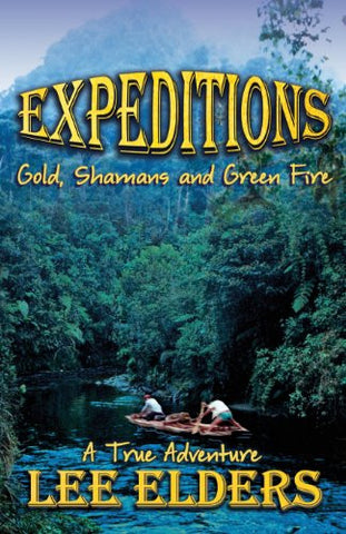 Expeditions: Gold, Shamans and Green Fire
