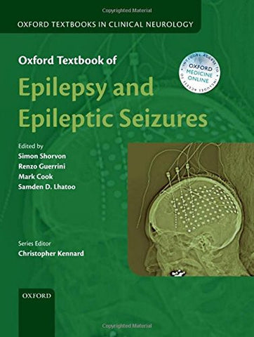 Oxford Textbook of Epilepsy and Epileptic Seizures (Oxford Textbooks in Clinical Neurology)