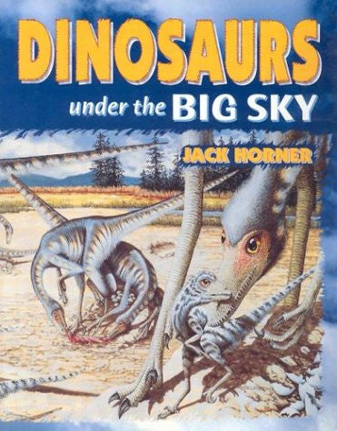 Dinosaurs: Under the Big Sky
