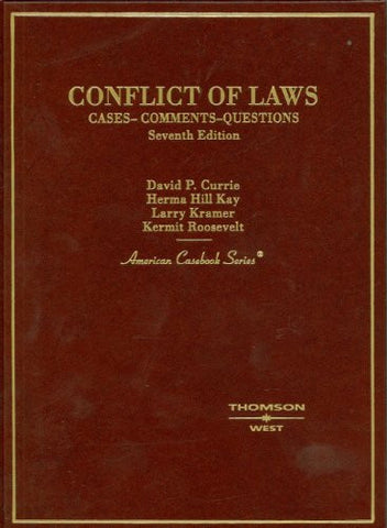 Conflict of Laws: Cases -- Comments -- Questions