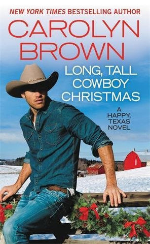 Long, Tall Cowboy Christmas (Happy, Texas)