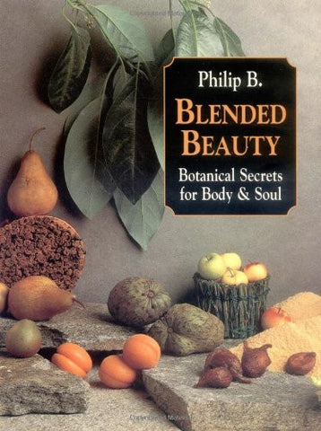 Blended Beauty: Botanical Secrets for Body and Soul