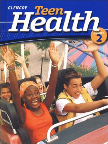Teen Health Course 2 Student Edition