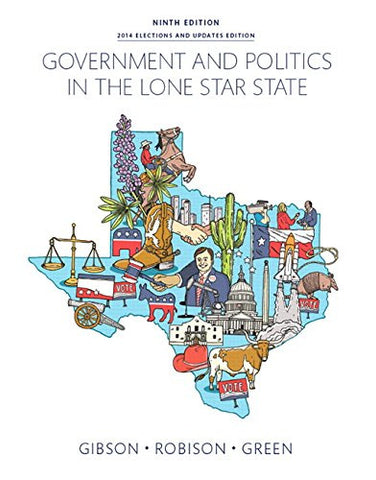 Government and Politics in the Lone Star State: (9th Edition)