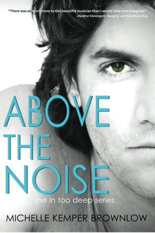 Above the Noise: In Too Deep #3