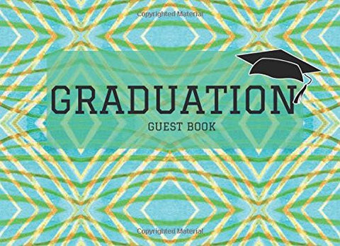 Graduation Guest Book: Aqua Message Book, Keepsake, Scrapbook, Memory Year Book | High School, College, University Gifts For Friends, Teachers & F