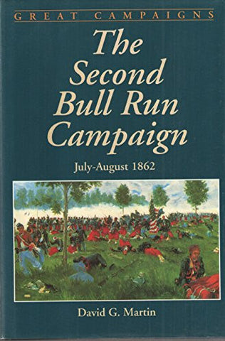 Second Bull Run Campaign (Great Campaigns)