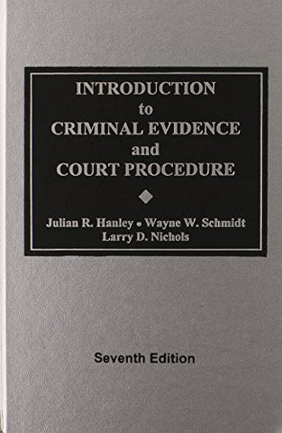 Introduction to Criminal Evidence and Court Procedure
