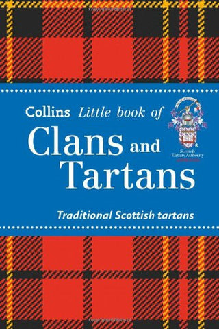 Collins Little Book of Clans and Tartans: Traditional Scottish Tartans