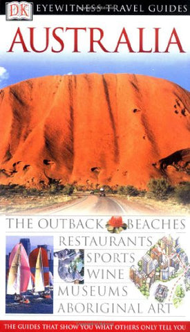 Australia (Eyewitness Travel Guides)