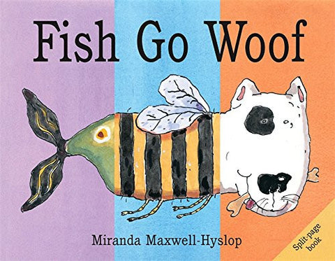 Fish Go Woof (Split-Page Books)
