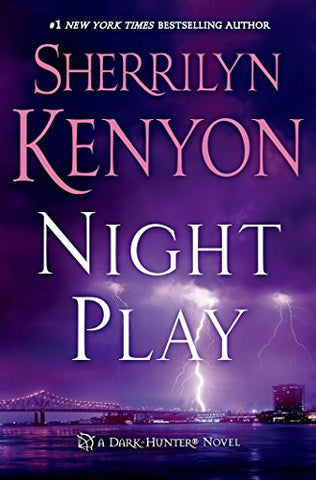 Night Play (Dark-Hunter, Book 6)