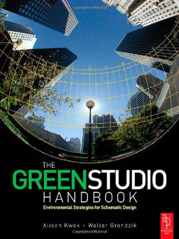 The Green Studio Handbook: Environmental Strategies for Schematic Design